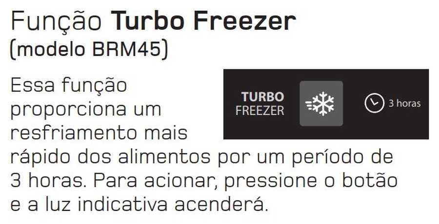 Manual de operação Geladeira Brastemp Frost Free Duplex BRM45 - Turbo freezer