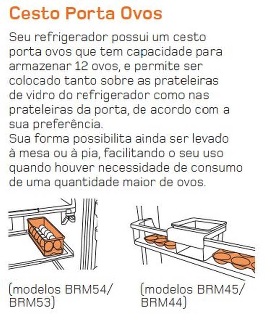 Manual de operação Geladeira Brastemp Frost Free Duplex BRM44 - Porta ovos