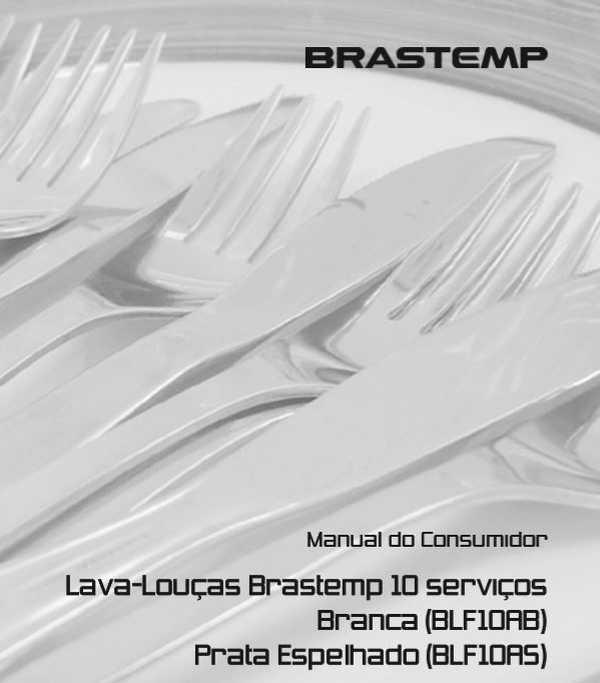 Manual de Instruções da Lava Louças Brastemp 10 serviços BLF10