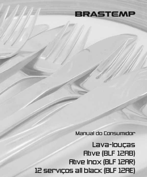 Manual de Instruções da Lava Louças Brastemp 12 serviços BLF12