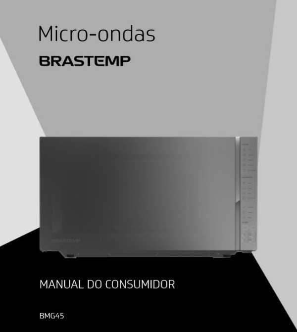 Manual de Instruções do Microondas Brastemp 32 litros - BMG45