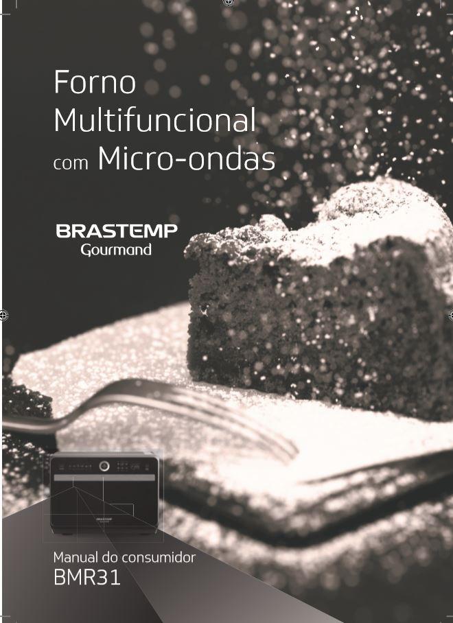 Manual de Instruções do Microondas Brastemp 31 litros - BMR31