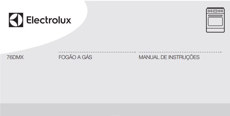 Manual de Instruções do fogão Electrolux 5 bocas de piso 76DMX