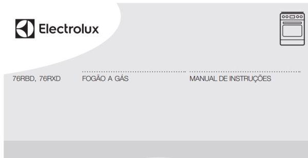 Manual de Instruções do fogão Electrolux 5 bocas de piso 76RBD