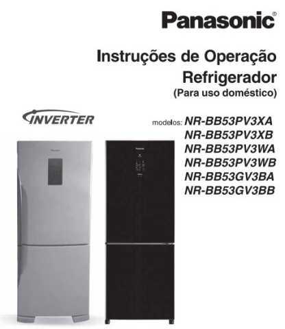 Manual de operação da geladeira Panasonic NR-BB53