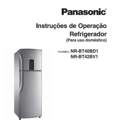 Manual de operação da geladeira Panasonic NR-BT42