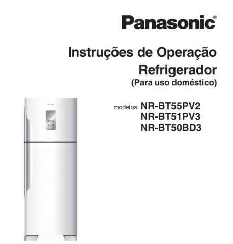 Manual de operação da geladeira Panasonic NR-BT55