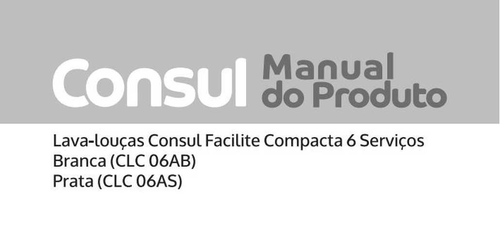 Manual de instruções da lava louças Consul CLC06