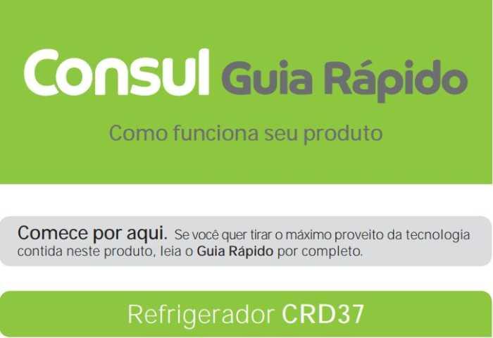 Manual de instruções da geladeira Consul CRD37