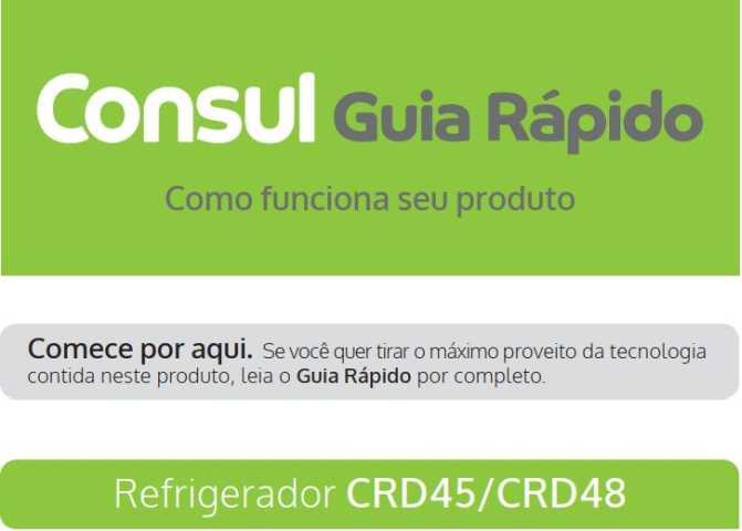 Manual de instruções da geladeira Consul CRM55