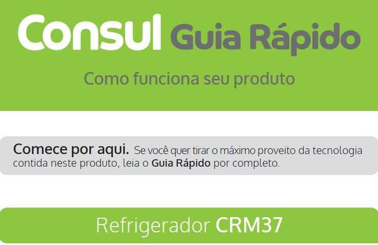 Manual de instruções da geladeira Consul CRM37
