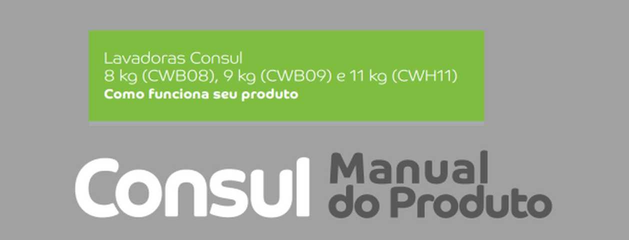 Manual de instruções da lavadora de roupas Consul CWB08