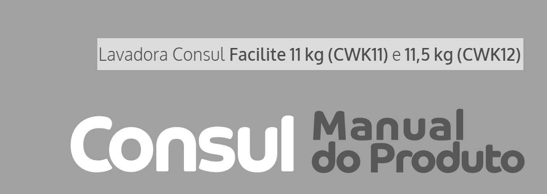 Manual de instruções da lavadora de roupas Consul CWK12