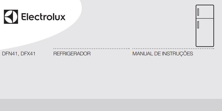 Manual de instruções da geladeira Electrolux 371 litros - DFX41