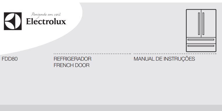 Manual de instruções da geladeira Electrolux 517 litros - FDD80