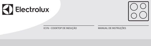Manual de Instruções do cooktop de indução 4 zonas Electrolux ICI76