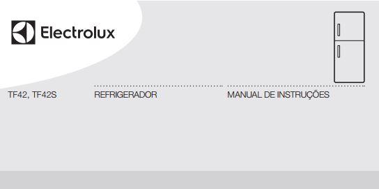 Manual de instruções da geladeira Electrolux 382 litros TF42