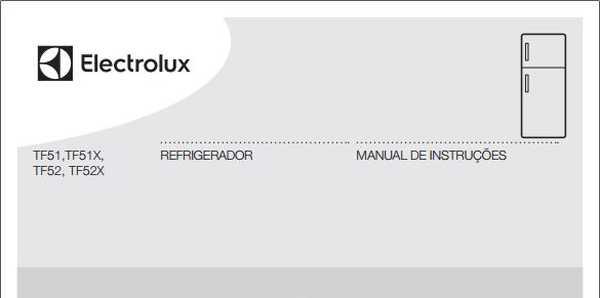 Manual de instruções da geladeira Electrolux 464 litros TF52