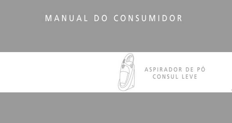 Manual de instruções do aspirador de pó Consul C7H06
