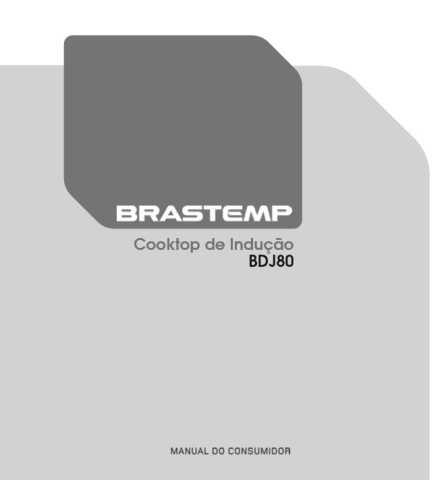 Manual de Operações do cooktop de indução Brastemp - BDJ80