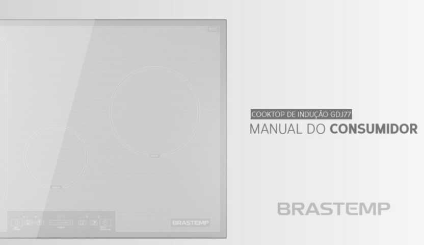 Manual de Operações do cooktop de indução Brastemp - GDJ77