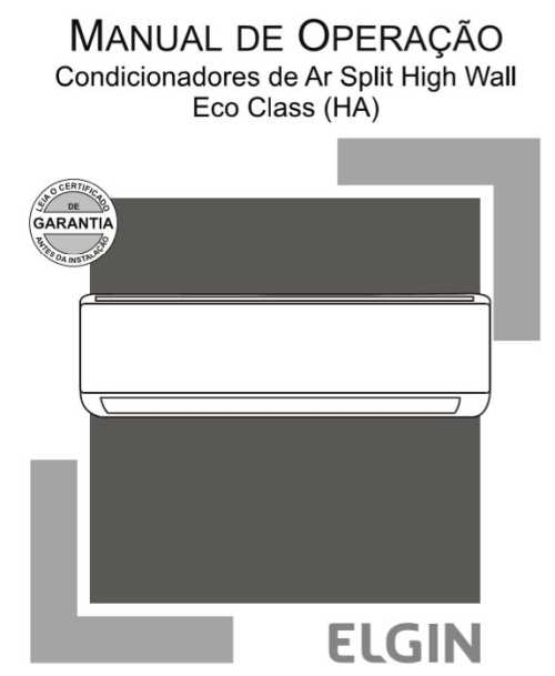 Manual do Ar Condicionado Elgin Split High Wall Eco Class Frio - 30.000 BTU