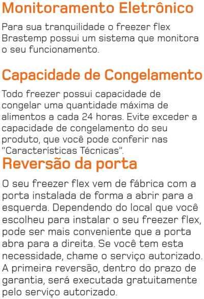 Freezer Brastemp - usando o produto - BVR28