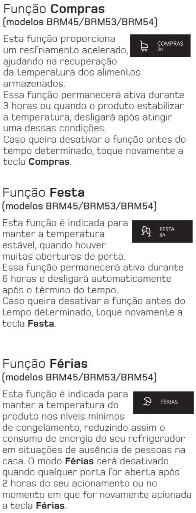 Geladeira Brastemp BRM45 - funções especiais - 2