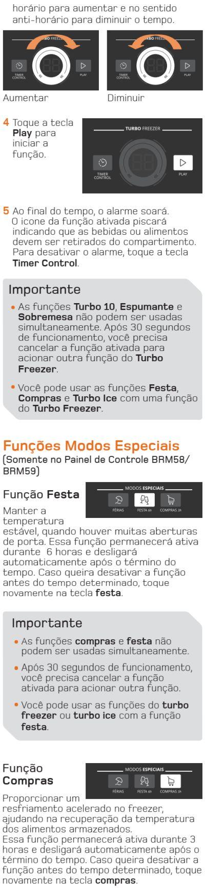 Geladeira Brastemp BRM59 - funções especiais - 2