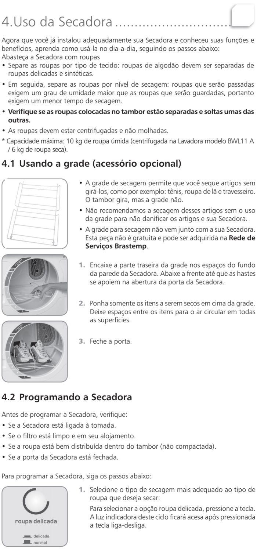Secadora de Roupas Brastemp - BSR10 - usando produto 1