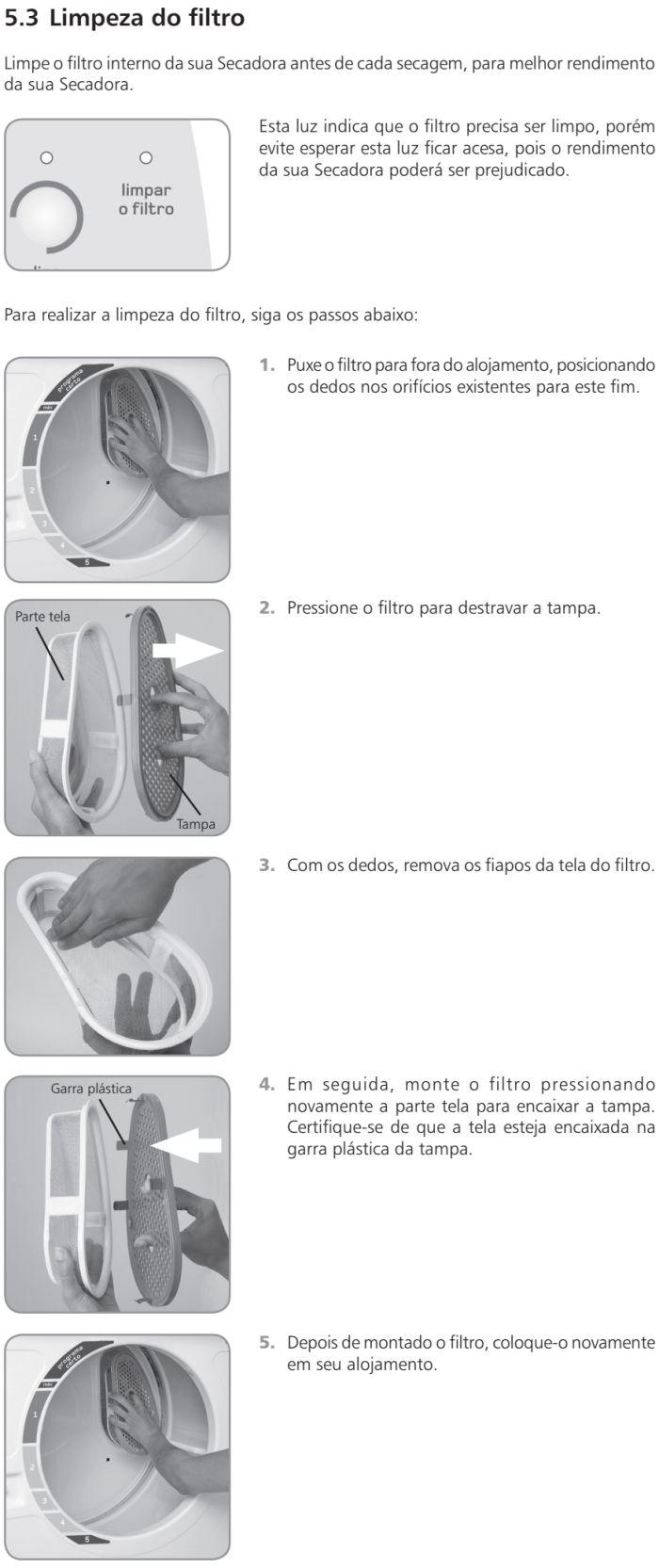 Secadora de Roupas Brastemp - BSX10 - limpando produto 2